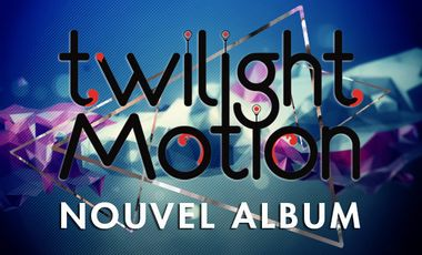 Visueel van project Twilight motion Nouvel Album