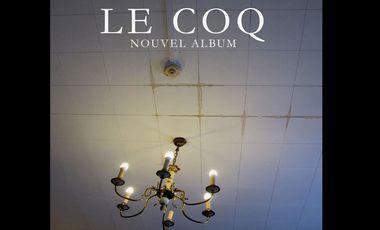 Visuel du projet LE COQ nouvel album
