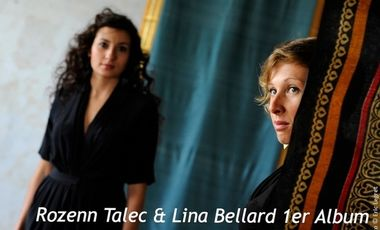 Project visual Rozenn Talec et Lina Bellard 1er Album