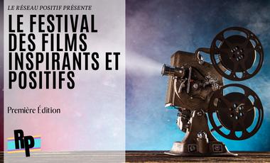 Visueel van project Le Festival des Films Inspirants et Positifs (FFIP)