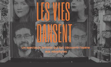 Visueel van project Les Vies Dansent : un spectacle tout public pour découvrir l'opéra