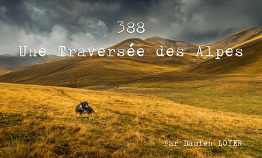 """Visueel van project Pré-Commande du Livre Photo """"388 - Une traversée des Alpes"""" de Damien Loyer"""