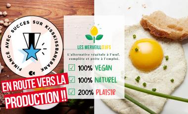 Visueel van project Les Merveillœufs, les tout premiers œufs végétaux !