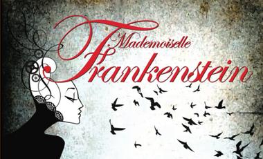 Visuel du projet Mademoiselle Frankenstein
