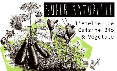 Project visual Super Naturelle - L'atelier de cuisine bio & végétale