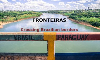 Project visual FRONTEIRAS: Crossing Brazilian borders