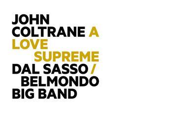 "Visueel van project Dal Sasso/Belmondo Big Band : ""A Love Supreme"" de John Coltrane (vinyle/CD)"