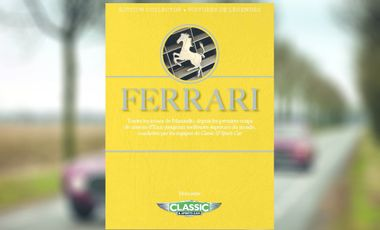Project visual Plongez avec le magazine Classic & Sports Car dans l'univers Ferrari