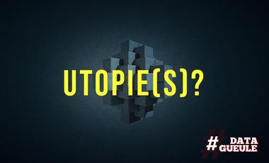 Visuel du projet Datagueule : Utopie(s) ?