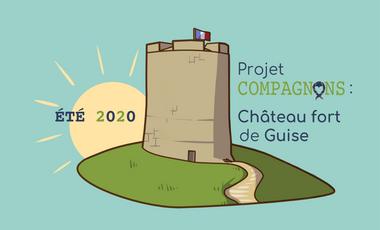 Project visual Projet compagnon Château fort de Guise