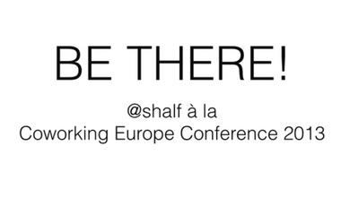 Visuel du projet @shalf à la Coworking Europe Conference 2013