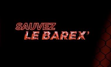 Project visual Sauvez le Barex'
