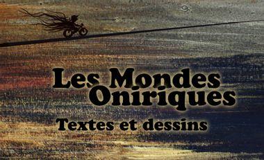 Visueel van project Les mondes oniriques - textes et dessins