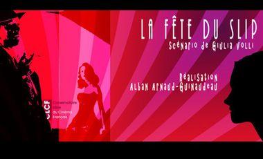 """Visuel du projet """"LA FÊTE DU SLIP"""" - Court-métrage CLCF"""