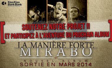 "Visueel van project MIRABO : nouvel album  ""LA MANIERE FORTE"""