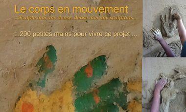 Visueel van project Le corps en mouvement... Sculpte moi une danse.. danse moi une sculpture...