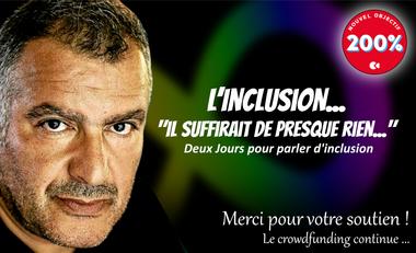Visueel van project L'Inclusion - Il suffirait de presque rien...