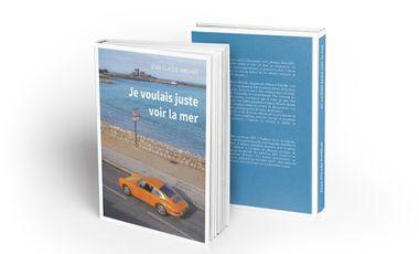 """Project visual Le deuxième roman """"Je voulais juste voir la mer"""" de JC AMILHAT"""