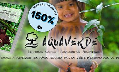 Visueel van project Mon roman pour préserver l'Amazonie,  partenaire de l'association Aquaverde