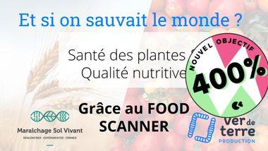 Visueel van project FOOD SCANNER, l'outil open source : qualité nutritive et santé des cultures