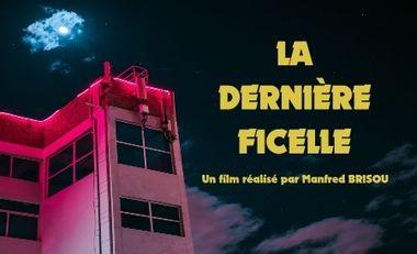 """Visueel van project Court-Métrage """"La Dernière Ficelle"""""""