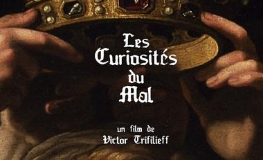 Visueel van project LES CURIOSITÉS DU MAL - un court-métrage de Victor Trifilieff