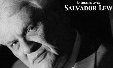 Project visual Entretien avec Salvador Lew