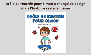 Visueel van project Drôle de rentrée pour Simon