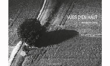 Project visual VUES D'EN HAUT, un livre de Benoit De Clerck