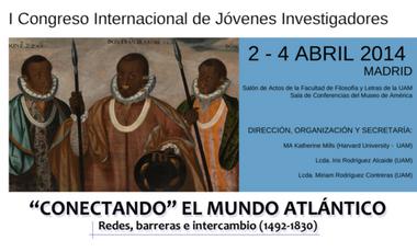 """Project visual """"Conectando"""" el Mundo Atlántico: redes, barreras e intercambio (1492-1830)"""