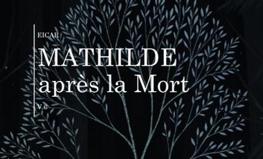 Visueel van project Mathilde après la Mort