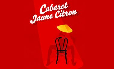 Visuel du projet Cabaret Jaune Citron