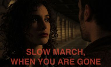 Visueel van project Clip - Slow March, When you are Gone