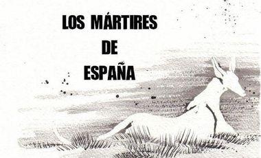 Visuel du projet Los mártires de España