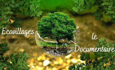 Visuel du projet Ecovillages - Le documentaire
