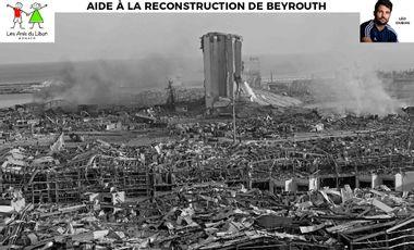 Visueel van project Aide à la reconstruction de Beyrouth - Léo Dubois & Les Amis du Liban