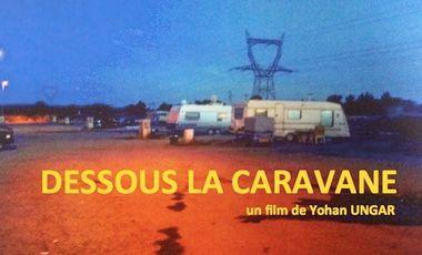 Visuel du projet Dessous la caravane