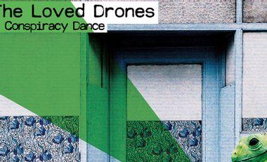 Project visual Conspiracy Dance, le nouvel album des Loved Drones en vinyle