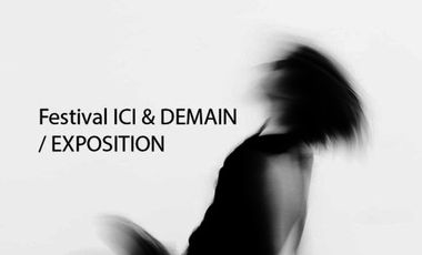 Visueel van project Festival Ici et demain/Exposition