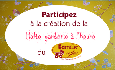 Project visual La halte-garderie à l'heure du Family Coffee