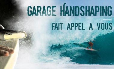Visueel van project L'atelier Garage Handshaping : les planches de surf Made in Med'