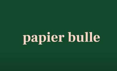 Visuel du projet Papier Bulle