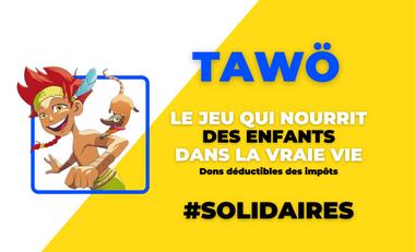 Visuel du projet Tawö, le Premier Jeu mobile au MONDE qui nourrit des enfants.
