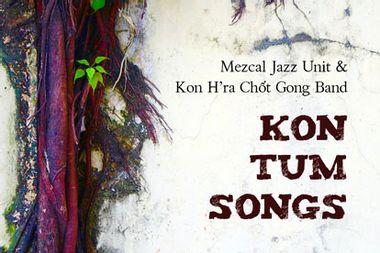 Visueel van project Kon Tum Songs