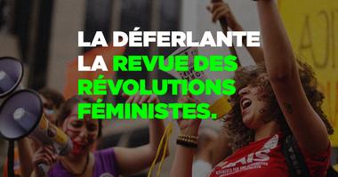 Visuel du projet La Déferlante, la revue des révolutions féministes