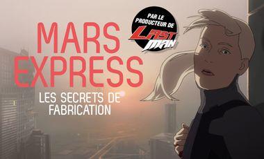 Project visual Mars Express : les secrets de fabrication du film