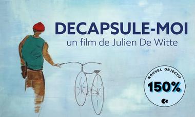 Visueel van project Décapsule-moi (court métrage de Julien Dewitte)