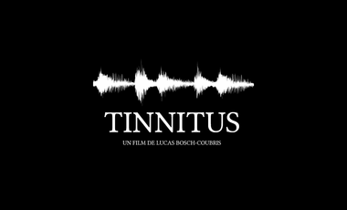 Project visual TINNITUS (court-métrage de fiction) de Lucas Bosch-Coubris