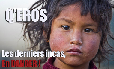 Project visual Q'eros : les derniers incas, en danger !
