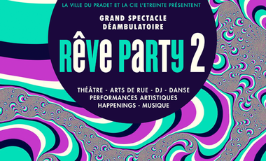 Project visual Rêve-Party II